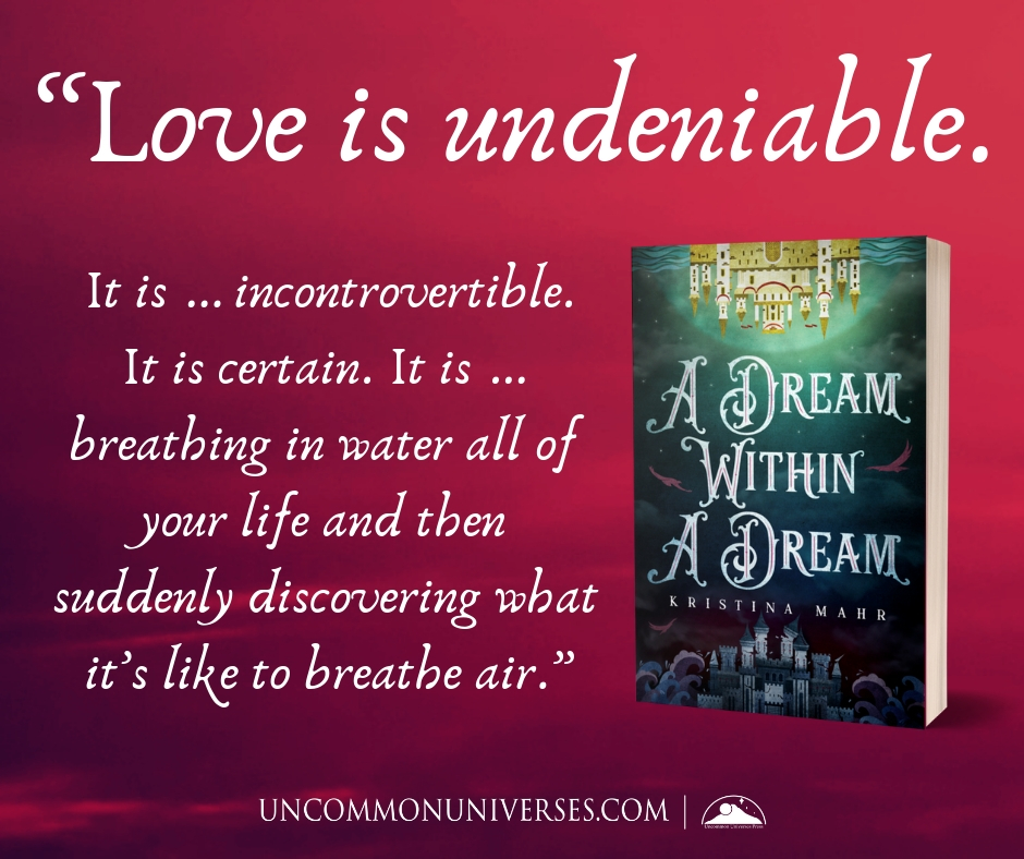 Quote 1: A Dream Within a Dream by Kristina Mahr | Tour organized by YA Bound | www.angeleya.com