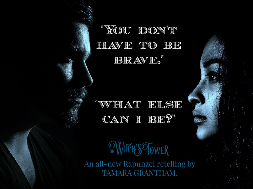 Quote: The Witch's Tower by Tamara Grantham | Tour organized by XPresso Book Tours | www.angeleya.com