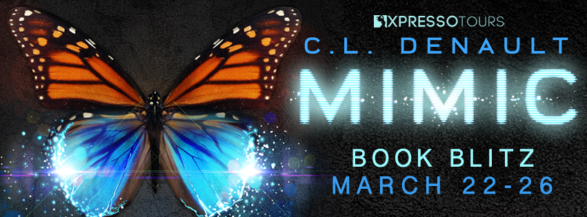 Book Blitz: Mimic by C.L. Denault | Tour organized by XPresso Book Tours | www.angeleya.com