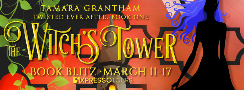 Book Blitz: The Witch's Tower by Tamara Grantham | Tour organized by XPresso Book Tours | www.angeleya.com