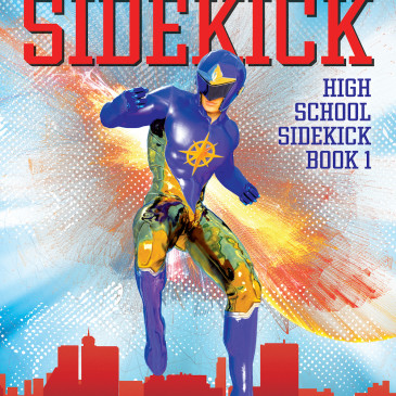 Cover Reveal: Freshman Sidekick by @rontuckerwrites