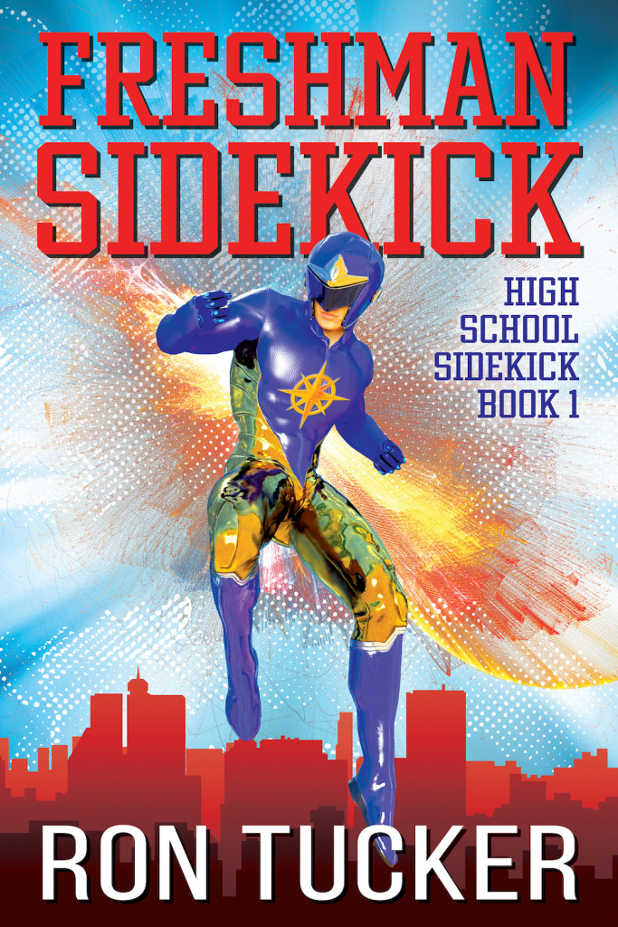 Freshman Sidekick by Ron Tucker | Tour organized by XPresso Book Tours | www.angeleya.com