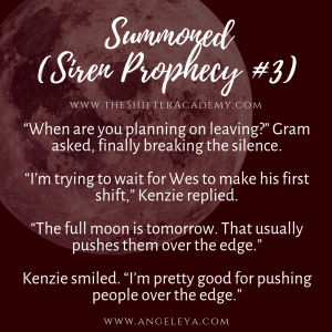 Quote 3: Kenzie from the Siren Prophecy series in the Shifter Academy world, created by Angel Leya | www.theShifterAcademy.com | www.AngeLeya.com