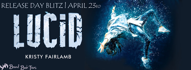 Book Blitz: Lucid by Kristy Fairlamb | Tour organized by YA Bound | www.angeleya.com