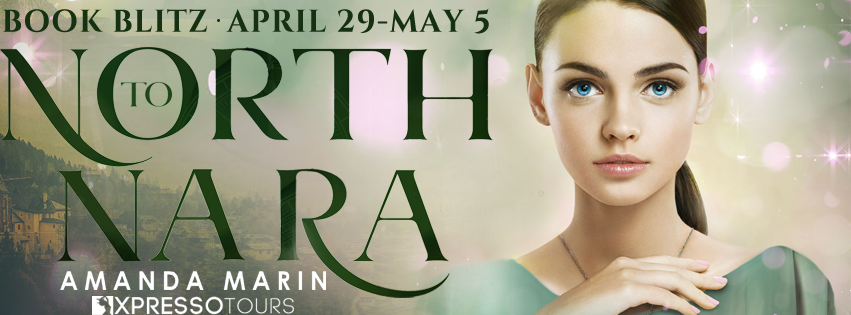 Book Blitz: North to Nara by Amanda Marin | Tour organized by XPresso Book Tours | www.angeleya.com