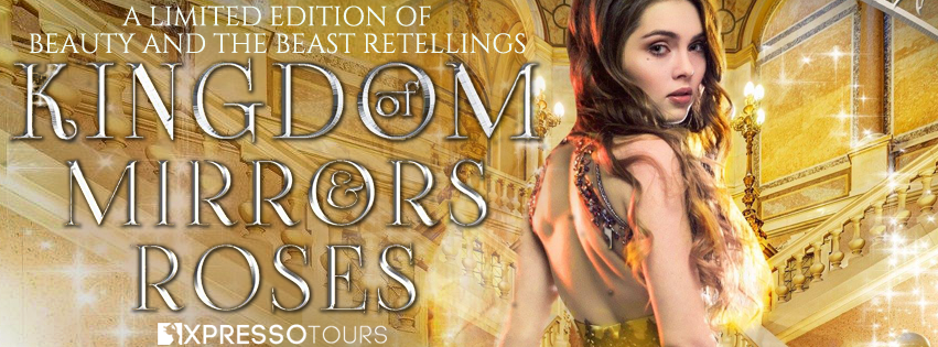 Cover Reveal: Kingdom of Mirrors and Roses | Tour organized by XPresso Book Tours | www.angeleya.com