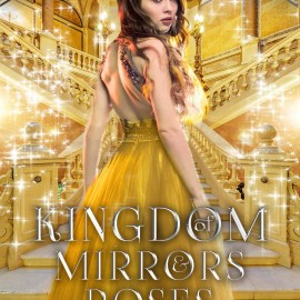 Cover Reveal: Kingdom of Mirrors & Roses Boxed Set