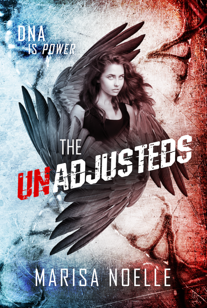 The Unadjusteds by Marisa Noelle | Tour organized by XPresso Book Tours | www.angeleya.com