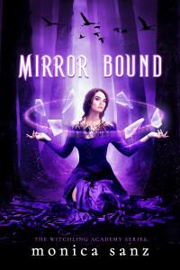 Mirror Bound by Monica Sanz | Blog tour organized by YA Bound | www.angeleya.com