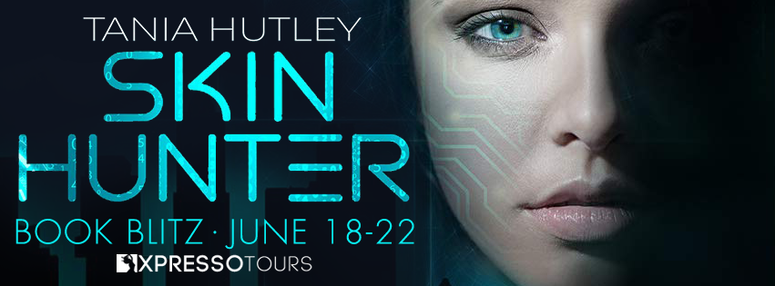 Book Blitz: Skin Hunter by Tania Hutley | Tour organized by Xpresso Book Tours | www.angeleya.com