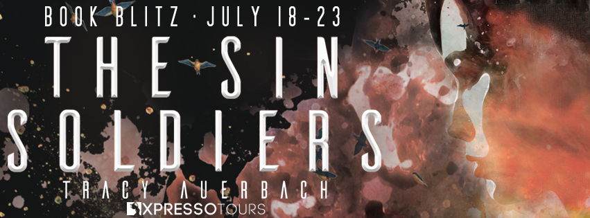 Book Blitz: The Sin Soldiers by Tracy Auerbach | Tour organized by XPresso Book Tours | www.angeleya.com