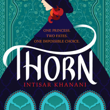 Cover Reveal: Thorn by @booksbyintisar