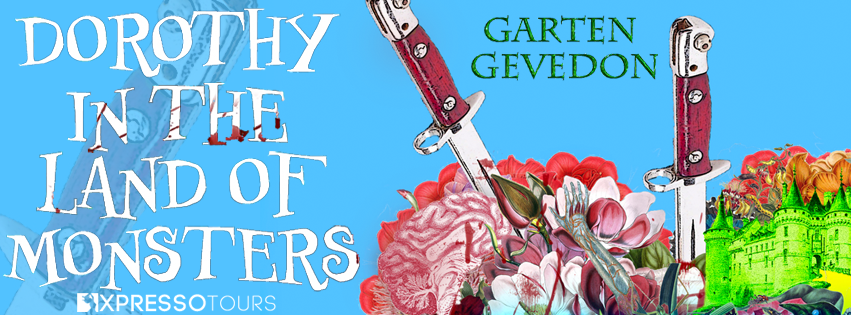 Cover Reveal: Dorothy in the Land of Monsters by Garten Gevedon | Tour organized by XPresso Book Tours | www.angeleya.com