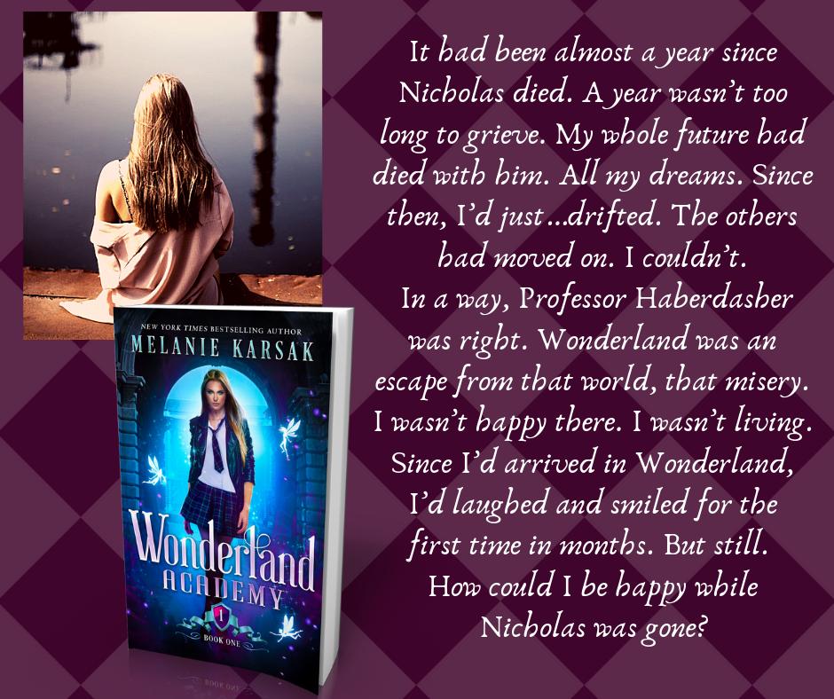Quote 2: Wonderland Academy: Book One by Melanie Karsak | Tour organized by XPresso Book Tours | www.angeleya.com