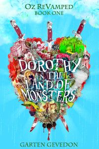 Dorothy in the Land of Monsters by Garten Gevedon | Tour organized by XPresso Book Tours | www.angeleya.com