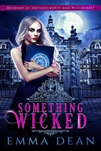 Something Wicked by Emma Dean | Tour organized by XPresso Book Tours | www.angeleya.com