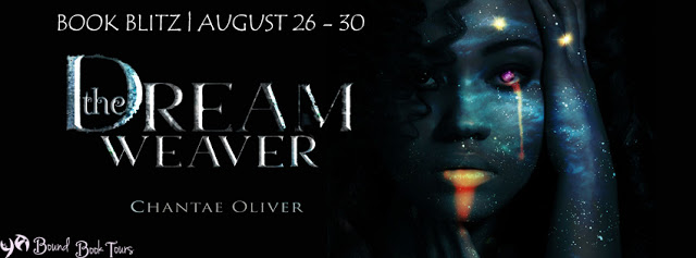 Book Blitz: The Dream Weaver by Chantae Oliver | Tour organized by YA Bound | www.angeleya.com