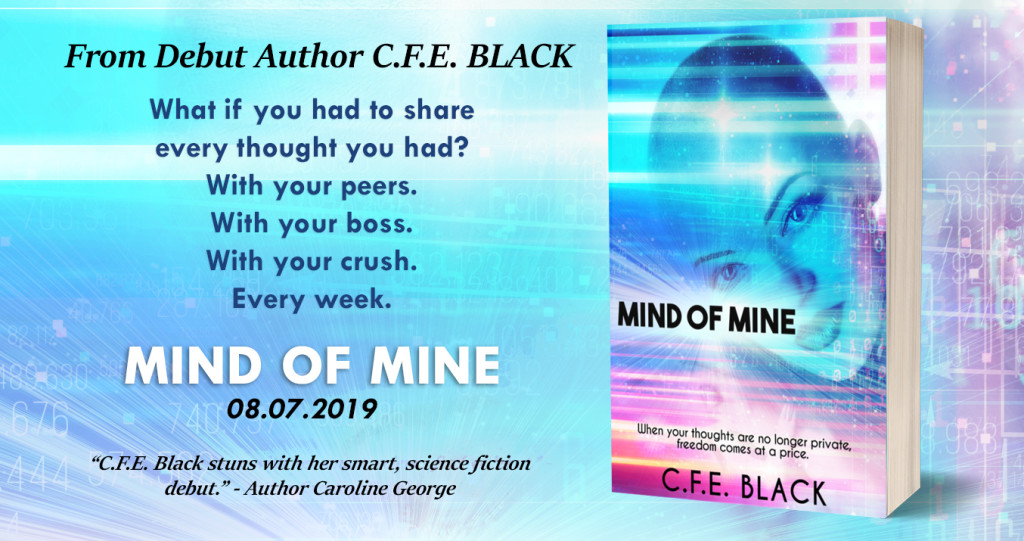Promo Banner: Mind of Mine by C.F.E. Black | Tour organized by YA Bound | www.angeleya.com