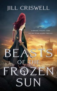 Beasts of the Frozen Sun by Jill Criswell | Tour organized by XPresso Book Tours | www.angeleya.com