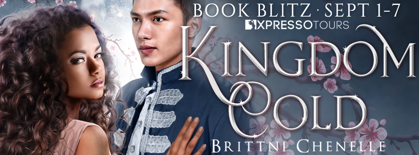 Book Blitz: Kingdom Cold by Brittni Chenelle | Tour organized by Xpresso Book Tours | www.angeleya.com