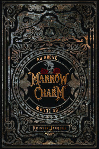 Marrow Charm by Kristin Jacques | Tour organized by XPresso Book Tours | www.angeleya.com