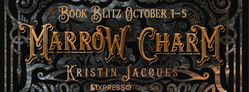 Book Blitz: Marrow Charm by Kristin Jacques | Tour organized by XPresso Book Tours | www.angeleya.com