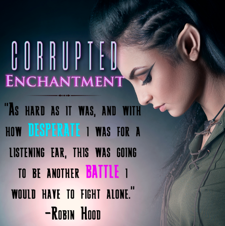 Teaser 2: Corrupted Enchantment by C. Penticoff | Tour organized by XPresso Book Tours | www.angeleya.com