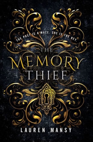 Book Blitz: The Memory Thief by @laurenmansy