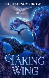 Taking Wing by Clemency Crow | Tour organized by YA Bound | www.angeleya.com