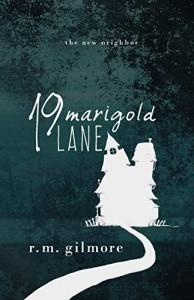 19 Marigold Lane by R.M. Gilmore | www.angeleya.com