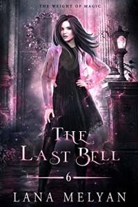 The Last Bell by Lana Melyan | www.angeleya.com