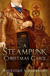 A Steampunk Christmas Carol by Angelique S. Anderson | www.angeleya.com